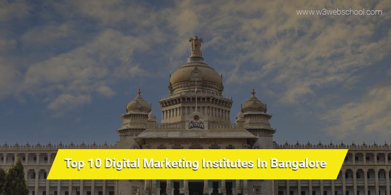 Top 10 Digital Marketing Institutes In Bangalore